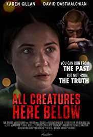 All Creatures Here Below (2018) poster