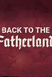 Back to the Fatherland (2017) poster