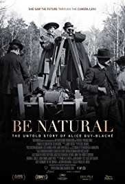 Be Natural - The Untold Story of Alice Guy-Blache