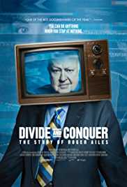 Divide and Conquer - The Story of Roger Ailes (2018) Poster