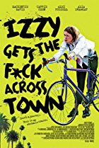Izzy Gets the F ck Across Town (2017)