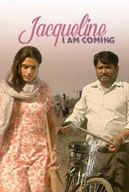 Jacqueline I Am Coming poster