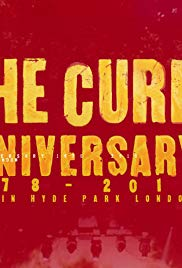 The Cure - Anniversary 1978-2018 Live in Hyde Park (2019)
