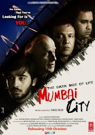 The Dark Side Of Life - Mumbai City Poster