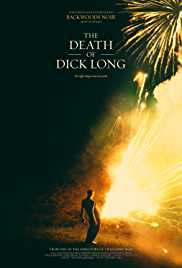 The Death of Dick Long (2019) poster