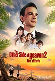 The Other Side of Heaven 2 - Fire of Faith