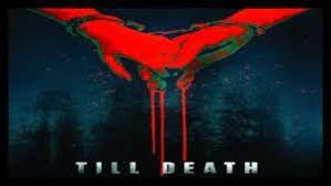 http://www.globalwebdirectorylist.com/wp-content/uploads/2021/06/Till-Death-2021.jpg